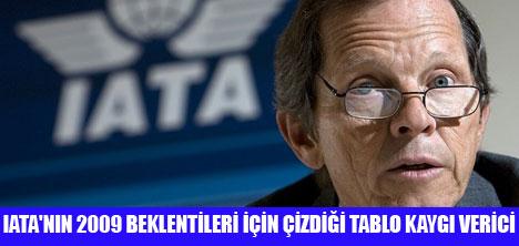 IATA 2009'DAN UMUTLU DEĞİL