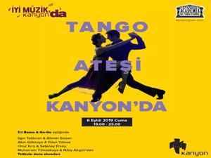 Kanyon, Tango Gecesi'nde dans rüzgarları ve özel şovlar ile şenlenecek