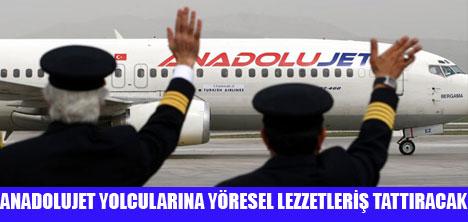 ANADOLUJET'TE ANADOLU LEZZETLERİ