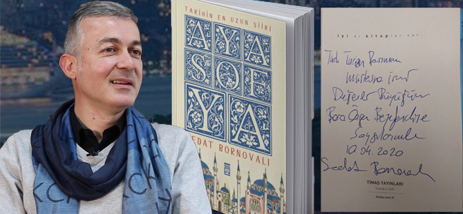 """Prof. Dr. Sedat Bornovalı'nın """"Ayasofya: Tarihin En Uzun Şiiri"""" Kitabı Yayınlandı"""