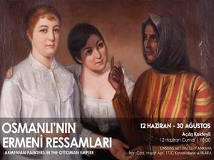 Osmanlı'nın Ermeni Ressamları Ankara'da!
