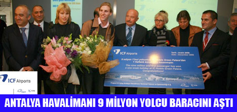 ANTALYA'YA 9.000.001'İNCİ YOLCUSU GELDİ