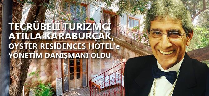 Atilla Karaburçak, Oyster Residences Hotel'e danışman oldu