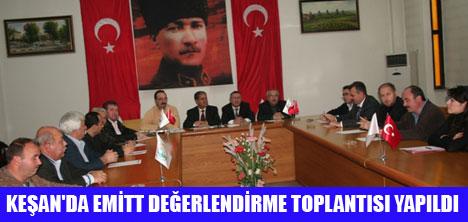 KEŞAN'DA EMİT TOPLANTISI YAPILDI