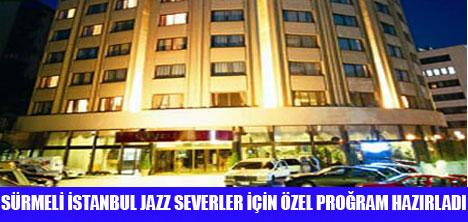SÜRMELİ'DE JAZZ GÜNLERİ