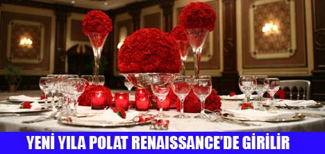 POLAT RENAISSANCE ÖZEL YILBAŞI PAKETİ