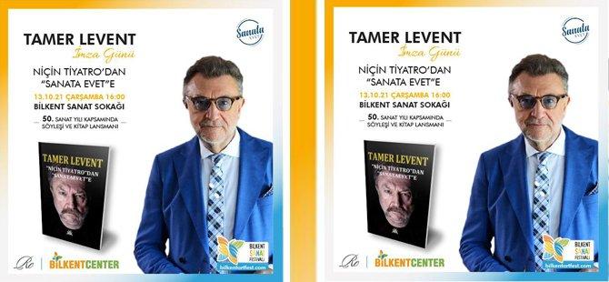 """Tamer Levent Başkentte """"Sanata Evet"""" dedi"""