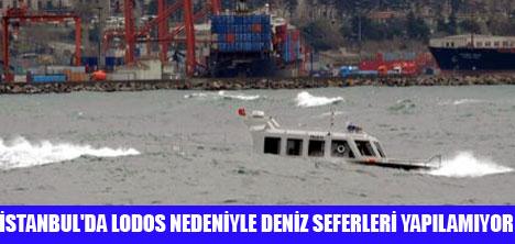 İSTANBUL'DA ŞİDDETLİ LODOS