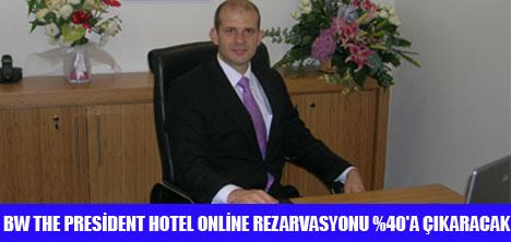 PRESİDENT HOTEL'DE ONLİNE REZARVASYON