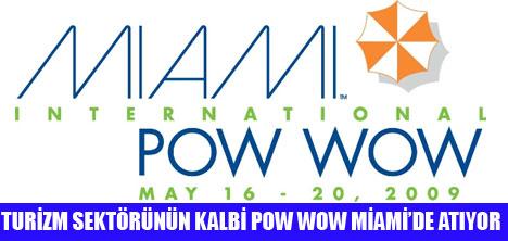 POW WOW 16-20 MAYIS'TA  MİAMİ'DE