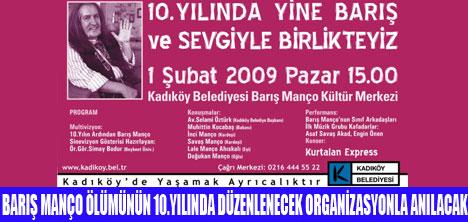 BARIŞ MANÇO KADIKÖY'DE ANILIYOR
