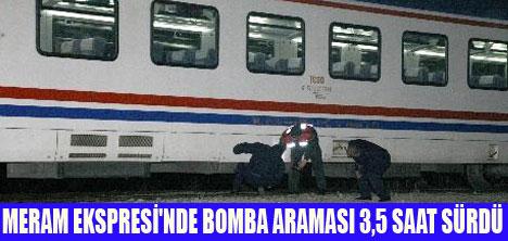 MERAM EKSPRESİ'NDE BOMBA İHBARI