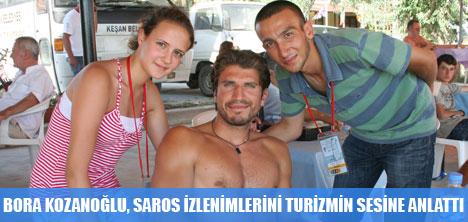 BORA KOZANOĞLU TURİZMİN SESİNE SAROS'u ANLATTI