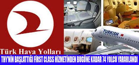 74 YOLCU FİRST CLASS UÇTU