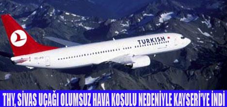 İSTANBUL-SİVAS UÇAĞI KAYSERİ'YE İNDİ