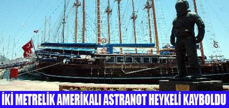 ASTRANOT HEYKELİ KAYBOLDU