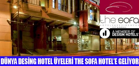 DESİNG HOTEL ÜYELERİ THE SOFA HOTEL & RESİDENCES İSTANBUL'A GELİYOR
