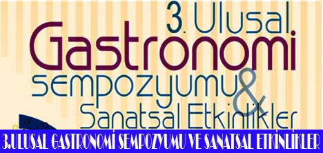 GASTRONOMİ SEMPOZYUMU 17-18 NİSAN'DA