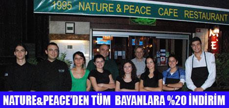 NATURE&PEACE'DEN  BAYANLARA ÖZEL