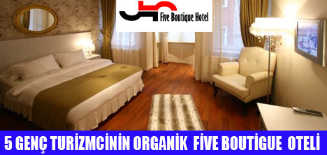 ORGANİK FİVE BOUTİGUE  OTEL