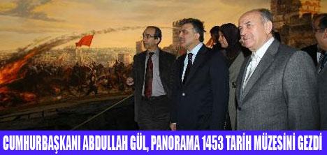 GÜL,PANORAMA 1453 MÜZESİ'Nİ GEZDİ