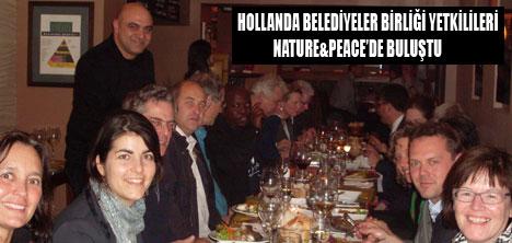 NATURE&PEACE  HOLLANDALILARI AĞARLADI