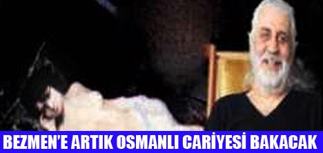 HALİL BEZMEN'İN CARİYESİ SATILIK