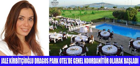JALE KİRBİTÇİOĞLU DRAGOS PARK HOTEL'DE