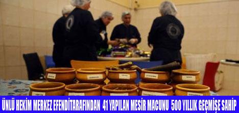 MESİR MACUNU 469 YILDIR YAŞIYOR
