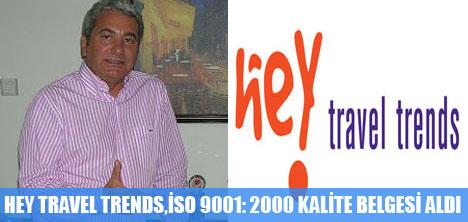 HEY TRAVEL TRENDS,İSO 9001: 2000 KALİTE BELGESİ ALDI