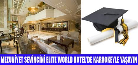 ELITE WORLD HOTEL'DE MEZUNİYET BALOSU