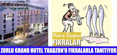 ZORLU GRAND'TA KARADENİZ FIKRALARI