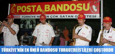 POSTA BANDOSU TURGUTREİSLİLERİ ÇOŞTURDU