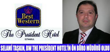 BW THEPRESİDENT HOTEL'DE ATAMA