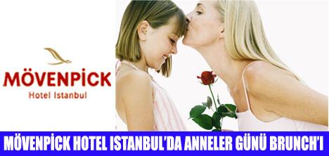 MÖVENPİCK HOTEL'DE ANNELER GÜNÜ