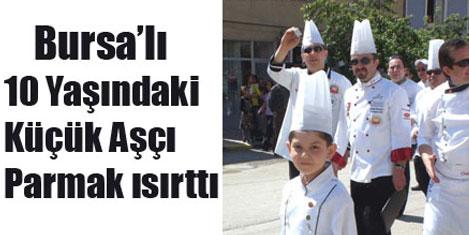 Bursa'lı Küçük Aşçı Parmak Isırttı