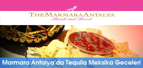 The Marmara Antalya'da Tequila Meksika Geceleri
