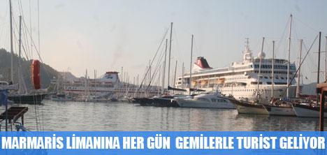 MARMARİS'E GEMİLERLE TURİST GELİYOR