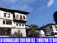 TARİHİ KONAKLAR 1 MİYON TL