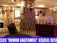 "ANTİK HOTEL'DE "" RUHUN ANATOMİSİ"""