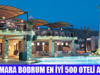 THE MARMARA BODRUM EN İYİ 500 İÇİNDE