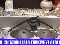 151TARİHİ ESER TÜRKİYE'YE KAZANDIRILDI