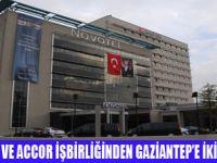 ACCOR'DAN GAZİANTAP'E İKİ YENİ OTEL