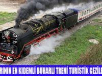 BUHARLI TREN TURİSTİK TURLARA BAŞLADI