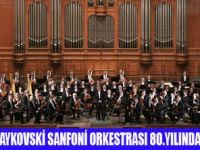 80 YILLIK ORKESTRA TÜRKİYE'DE