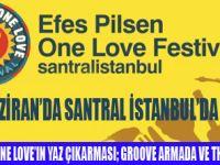 EFES PİLSEN ONE LOVE FESTİVAL