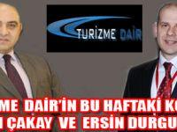 DENEYİMLİ TURİZMCİLER TURİZME DAİR'DE