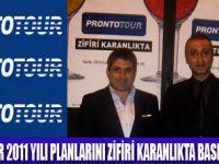 PRONTOTOUR KARANLIĞI SEÇTİ