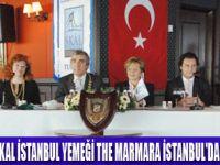 THE MARMARA SKAL ÜYELERİNİ AĞIRLADI