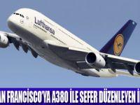 LUTFANSA A380 İLE SAN FRANCİSCO'YA